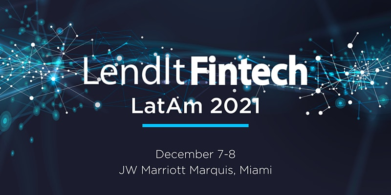 LendIt Fintech LatAm 2021
