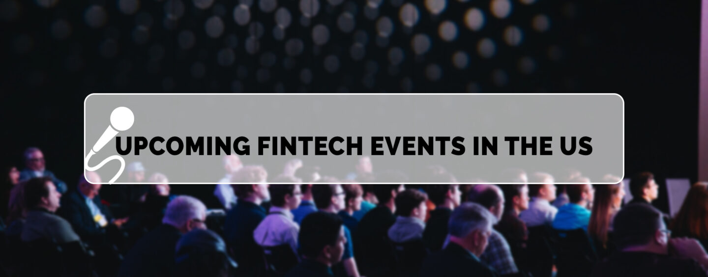 16 Upcoming Fintech Events in the US